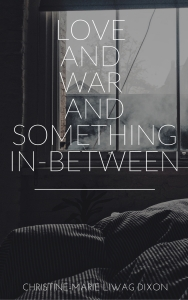 Love and War and Something In-Between (1)